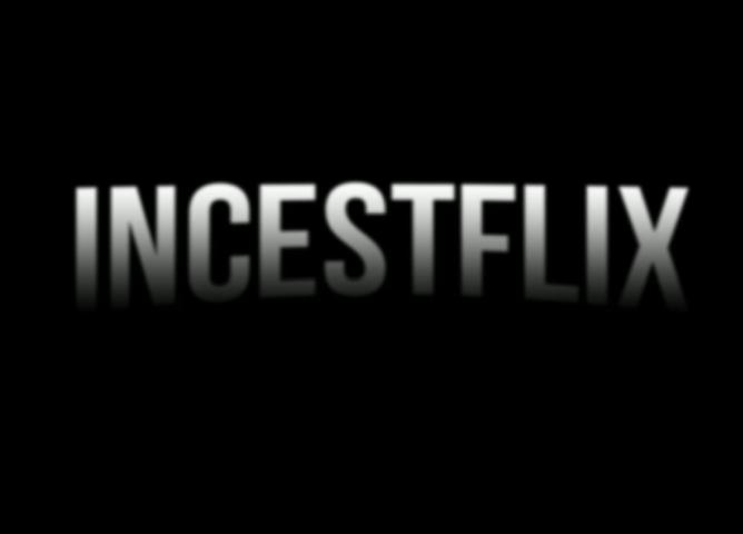Incestflix